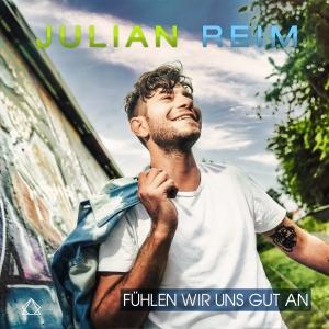 Julian Reim - Fühlen wir uns gut an
