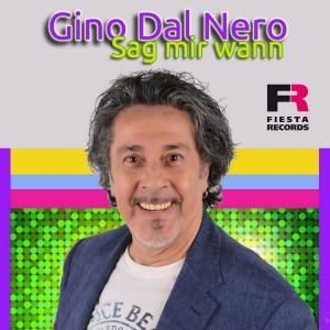 Gino Dal Nero - Sag mir wann