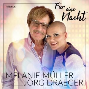 Melanie Müller & Jörg Draeger - Für eine Nacht