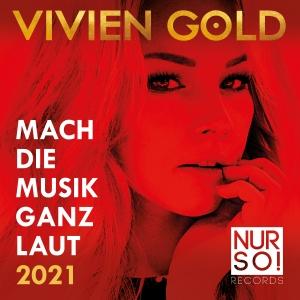 Vivien Gold - Mach die Musik ganz laut 2021