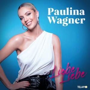 Paulina Wagner - Liebe Liebe (Remix)
