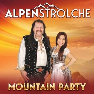 Alpenstrolche - Mountain Party