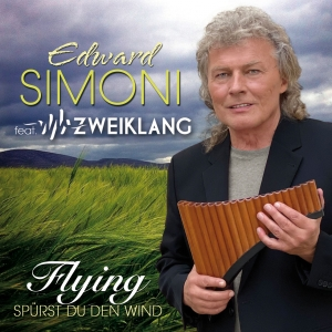 Edward Simoni feat. Zweiklang - Flying (Spürst du den Wind)