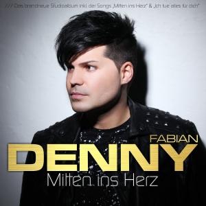 Mitten ins Herz - Denny Fabian