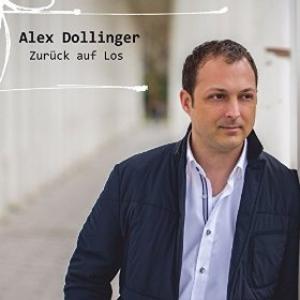 Zurück auf Los - Alex Dollinger